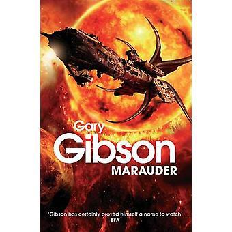 Gary Gibsonin Marauder - 9780330519847 Kirja