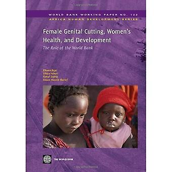 Female Genital Cutting, Women's Health and Development: The Role of the World Bank