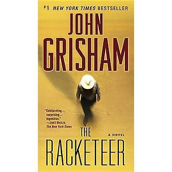 The Racketeer by John Grisham - 9780345530578 Book