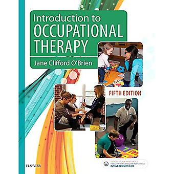 Introduction to Occupational Therapy 5e