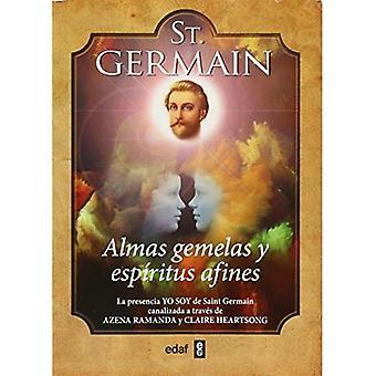 St. Germain. Almas Gemelas y Espiritus Afines