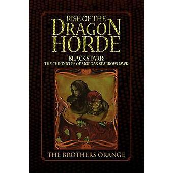 Opkomst van de draken horde door de broers Orange