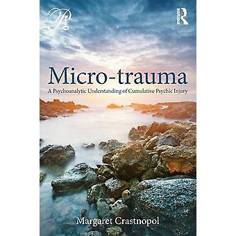 Microtrauma af Margaret Crastnopol