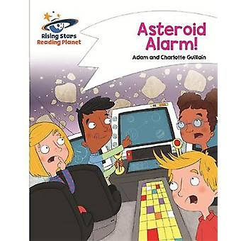 Reading Planet  Asteroid Alarm  White Comet Street Kids by Adam Guillain