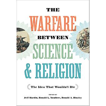 Warfare between Science and Religion by Jeff Hardin