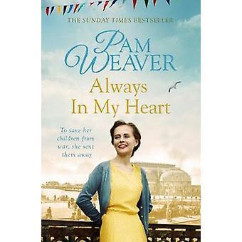 Zawsze w moim sercu przez Pam Weaver - 9781447275923 książki