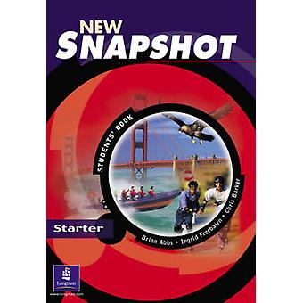 Snapshot Starter - opiskelijoiden Varaa (1 uusi painos) Brian Matias - Ch
