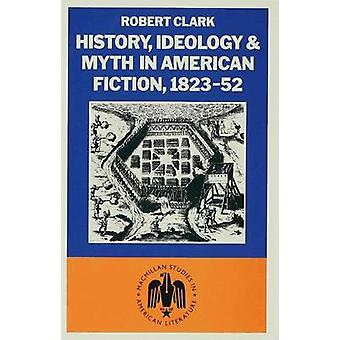 History Ideology and Myth by Clark