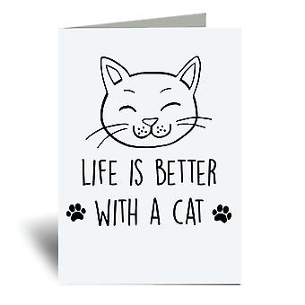 Life Is Better With A Cat A6 Greeting Card