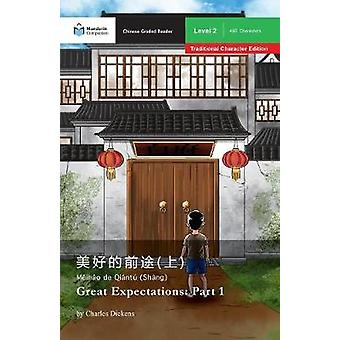 Great Expectations Part 1 Mandarin Companion Graded Readers Level 2 Traditional Character Edition by Dickens & Charles
