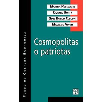 Cosmopolitas o patriotas by Nussbaum & Martha