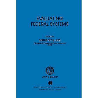 Evaluating Federal Systems by De Villiers & Bertus