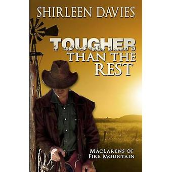 Tougher Than The Rest MacLarens of Fire Mountain by Davies & Shirleen