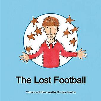 The Lost Football by Burdett & Heather