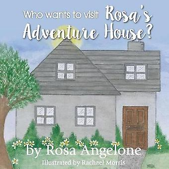 Who Wants to Visit Rosas Adventure House by Angelone & Rosa