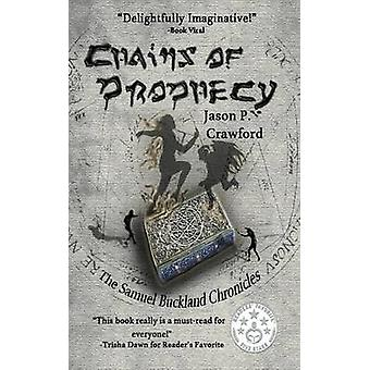 Chains of Prophecy by Crawford & Jason P.