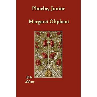 Phoebe Junior by Oliphant & Margaret