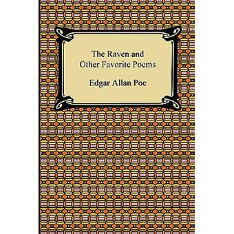 The Raven and Other Favorite Poems The Complete Poems of Edgar Allan Poe by Poe & Edgar Allan