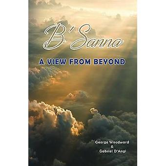 BSanna A View From Beyond by Woodward & George
