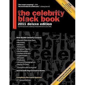 The Celebrity Black Book 2011 Over 60000 Accurate Celebrity Addresses for Autographs Charity Donations Signed Memorabilia Celebrity Endorsements Media Interviews and More by McAuley & Jordan