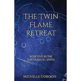 The Twin Flame Retreat by Gordon & Michelle