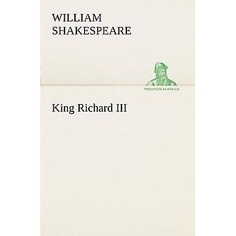 Le roi Richard III de Shakespeare & William