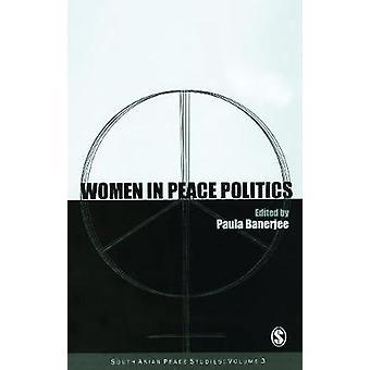 Women in Peace Politics by LTD & SAGE PUBLICATIONS PVT