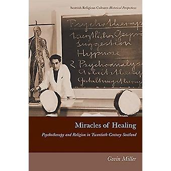 Mirakler av Healing av Gavin Miller