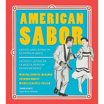 American Sabor - Latinos and Latinas in US Popular Music / Latinos y l