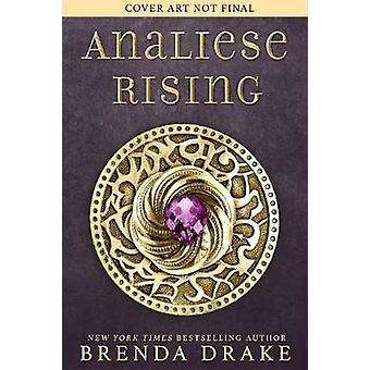 Analiese Rising by Brenda Drake - 9781640635081 Book