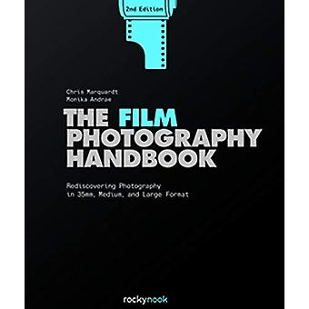 Film Photography Handbook -The by Chris Marquardt - 9781681985275 Book