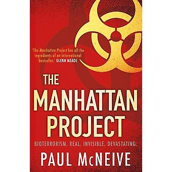 The Manhattan Project by Paul McNeive - 9781785302404 Book