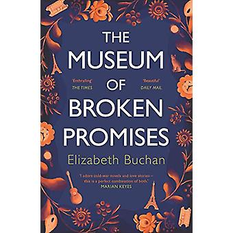 The Museum of Broken Promises by Elizabeth Buchan - 9781786495310 Book