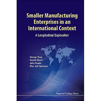 Smaller Manufacturing Enterprises in an International Context - A Long