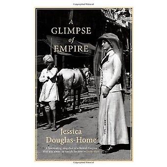 A Glimpse of Empire by Jessica Douglas-home - 9788129119780 Book