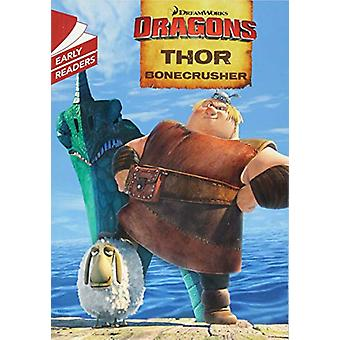 Dragons - Thor Bonecrusher by Dreamworks - 9781444944518 Book