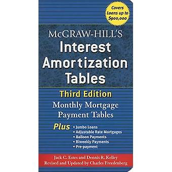 McGraw-Hill's Interest Amortization Tables - Third Edition (3rd) by J