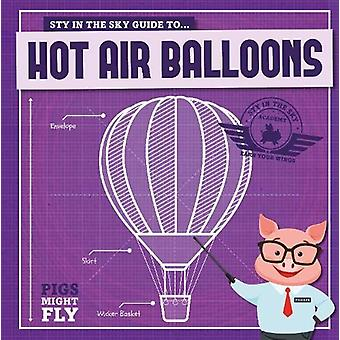 Hot Air Balloons by Kirsty Holmes - 9781912502516 Book