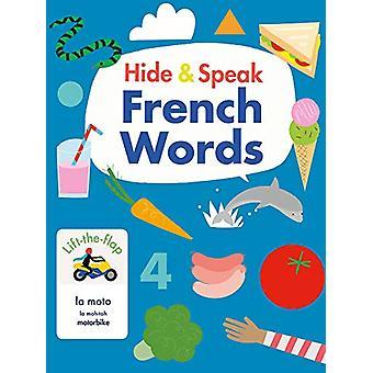 Hide & Speak French Words by Rudi Haig - 9781912909032 Book