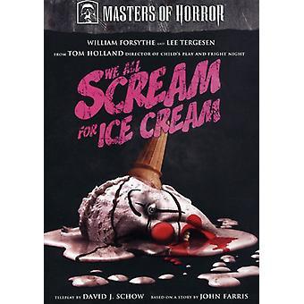 Maîtres de l'horreur - nous tous les cri pour l'importation des USA de la crème glacée [DVD]