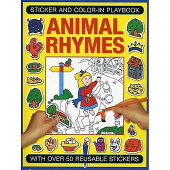 Sticker and Colour-in Playbook: Animal Rhymes: With Over 50 Reusable Stickers (Sticker and Color-in Playbook)