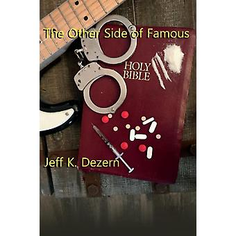 The Other Side of Famous by Dezern & Jeff K