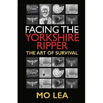 Facing the Yorkshire Ripper by Lea & Mo
