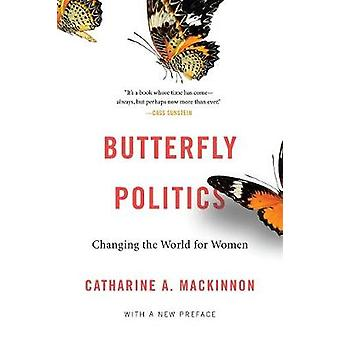 Butterfly Politics - Changing the World for Women With a New Preface