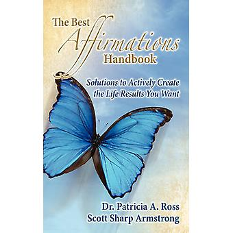Best Affirmations Handbook by Patricia A Ross - 9781600375552 Book