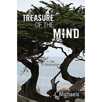 Treasure of the Mind by J Michaels - 9781606089637 Book