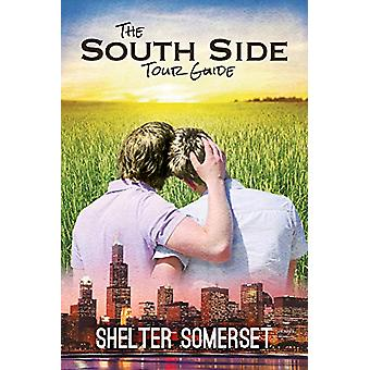 The South Side Tour Guide by Shelter Somerset - 9781623806965 Book