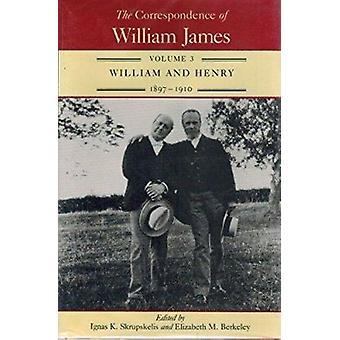 De correspondentie van William James - v.3 - William en Henry - 1897-19