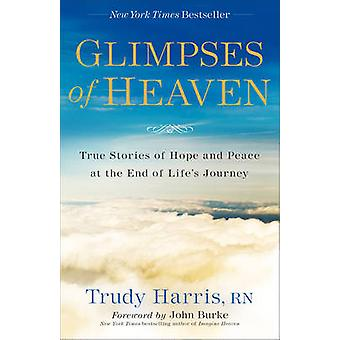 Glimpses of Heaven by Trudy RN Harris