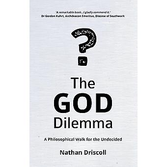 The God Dilemma by Nathan Driscoll